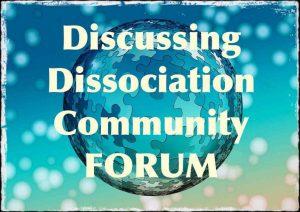 Discussing Dissociation Community Forum DDCF